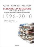 La Bioetica in redazione - De Marco Giuliano