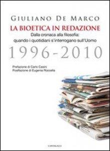 Copertina di 'La Bioetica in redazione'