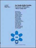 La scala della carità. Commento all'enciclica «Deus caritas est» - Giancarlo Biguzzi, Gianni Colzani, Carmelo Dotolo, Guido Innocenzo Gargano