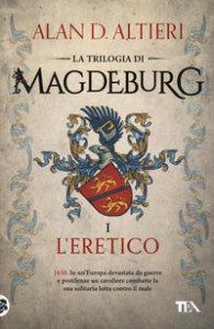 Copertina di 'L' eretico. Magdeburg'