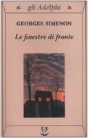 Le finestre di fronte - Simenon Georges