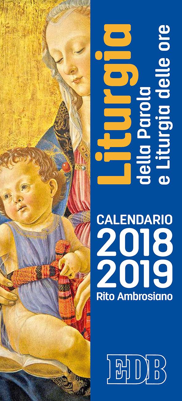 Milanoguida Calendario.Calendario 2018 2019 Liturgia Della Parola E Liturgia