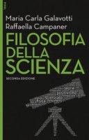Filosofia della scienza. Con Contenuto digitale per download e accesso on line - Galavotti Maria Carla, Campaner Raffaella