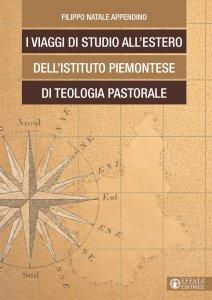 Copertina di 'I viaggi di studio all'estero dell'Istituto Piemontese di Teologia Pastorale'