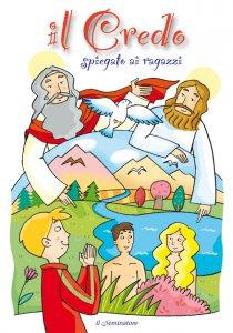 Copertina di 'Il credo spiegato ai ragazzi'