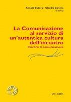 La comunicazione al servizio di un'autentica cultura dell'incontro