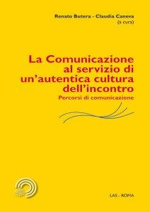 Copertina di 'La comunicazione al servizio di un'autentica cultura dell'incontro'