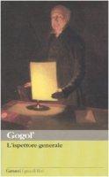 L' ispettore generale - Gogol' Nikolaj