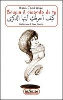 Brucia il ricordo di te - Allawi Hisam Jamil