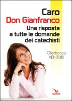 Caro don Gianfranco - Gianfranco Venturi