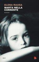 Marta nella corrente - Rausa Elena