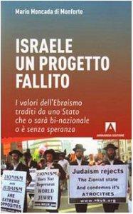 Copertina di 'Israele: un progetto fallito'