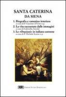 Santa Caterina da Siena. Una vita alla conquista di Dio - D'Urso Giacinto, Anodal Gabriella, Scarso Michele