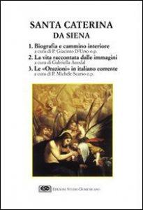Copertina di 'Santa Caterina da Siena. Una vita alla conquista di Dio'