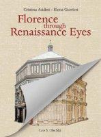 Florence through Renaissance eyes - Acidini Cristina, Gurrieri Elena