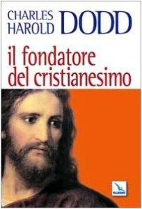 Copertina di 'Il fondatore del Cristianesimo'