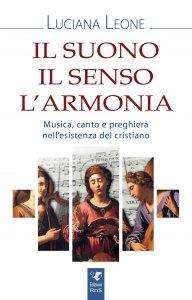 Copertina di 'Il suono il senso l'armonia'