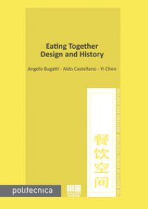 Copertina di 'Eating together. Design and history'