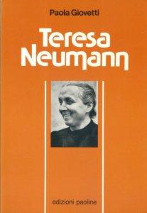 Copertina di 'Teresa Neumann. Una grande mistica del nostro tempo'