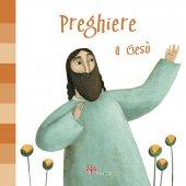 Preghiere a Gesù - Francesca Fabris,  Martina Peluso