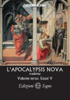 L'apocalypsis nova tradotta - Volume terzo - Alvino Carmine