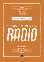 Scrivere per la radio - Gianpiero Kesten