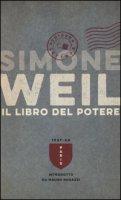 Il libro del potere - Weil Simone