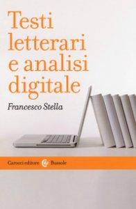 Copertina di 'Testi letterari e analisi digitale'