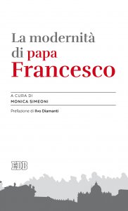 Copertina di 'La modernità di papa Francesco'