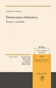 Copertina di 'Democrazia elettronica. Teoria e tecniche'