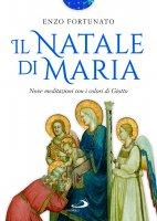 Il Natale di Maria - Enzo Fortunato