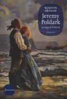 Jeremy Poldark. La saga di Poldark - Graham Winston