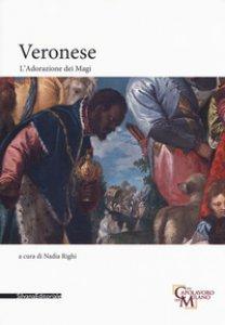 Copertina di 'Veronese. L'adorazione dei magi. Ediz. a colori'