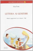 Lettera ai genitori - Tinti Elio
