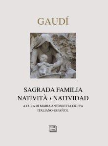 Copertina di 'Gaudí. Sagrada Familia. Natività-Natividad.'