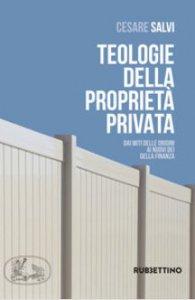 Copertina di 'Teologie della proprietà privata'