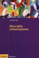 Etica della comunicazione - Ceri Luciana