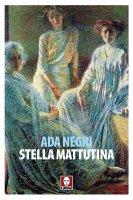 Stella mattutina - Ada Negri