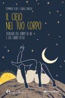 Il cielo nel tuo corpo - Tommaso Lodi, Giulia Cavicchi