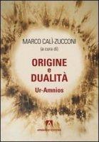 Origine e dualità - Calì-Zucconi Marco