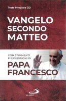 Vangelo secondo Matteo - Francesco (Jorge Mario Bergoglio)