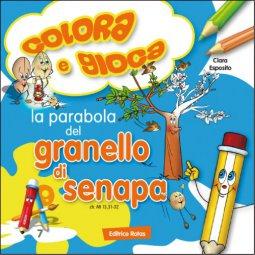 Copertina di 'La parabola del granello di senape. Colora e gioca'