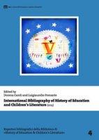 International bibliography of history of education and children's literature (2015). Ediz. multilingue