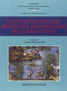 Copertina di 'Nuove biotecnologie, biodiritto e trasformazioni della soggettività'
