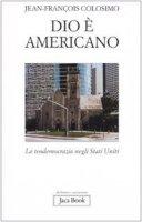 Dio è Americano - Colosimo Jean-François