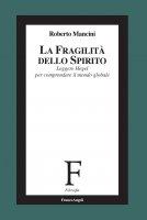 La fragilità dello Spirito - Roberto Mancini