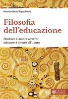Filosofia dell'educazione - Massimiliano Pappalardo