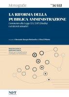 La riforma della Pubblica Amministrazione - Elisa D'Alterio,  Bernardo Giorgio Mattarella