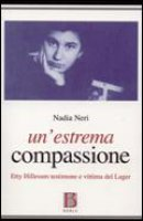 Un' estrema compassione - Nadia Neri
