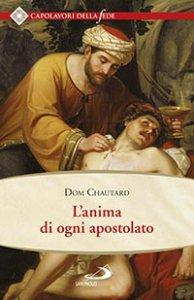 Copertina di 'L'anima di ogni apostolato'